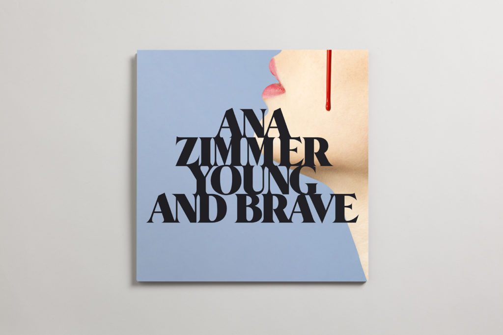 Ana Zimmer – Young & Brave