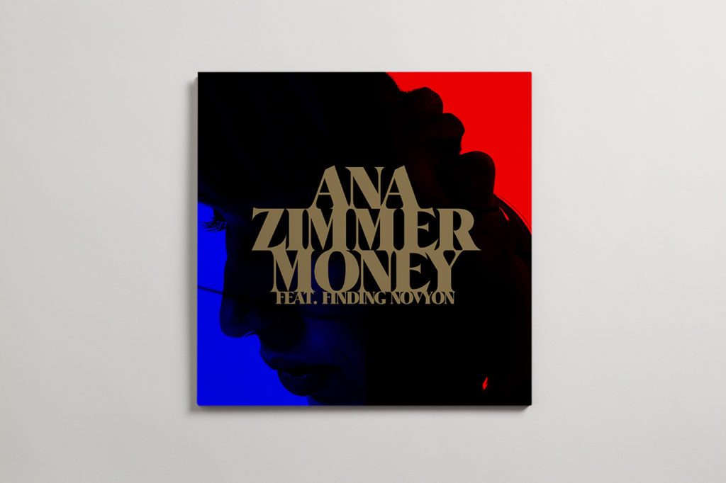 "Ana Zimmer, ""Money"" Single"